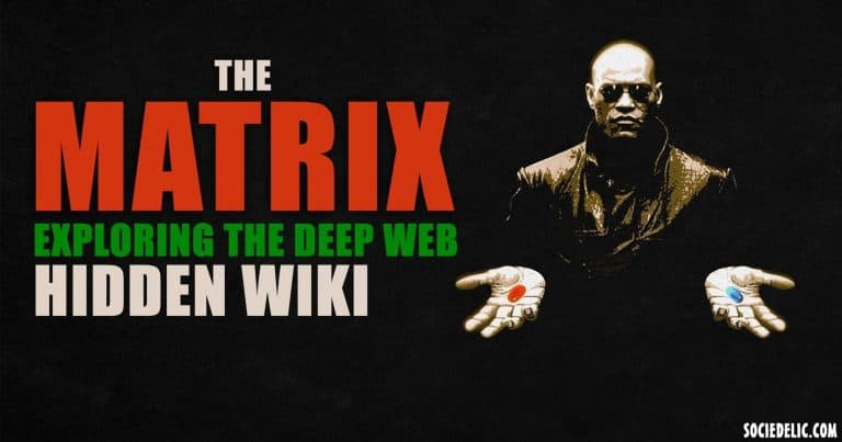 The Matrix – Exploring the Deep Web Hidden Wiki
