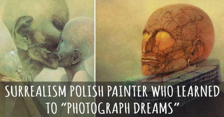 """Surrealism Polish Painter Who Learned To """"Photograph Dreams"""""""
