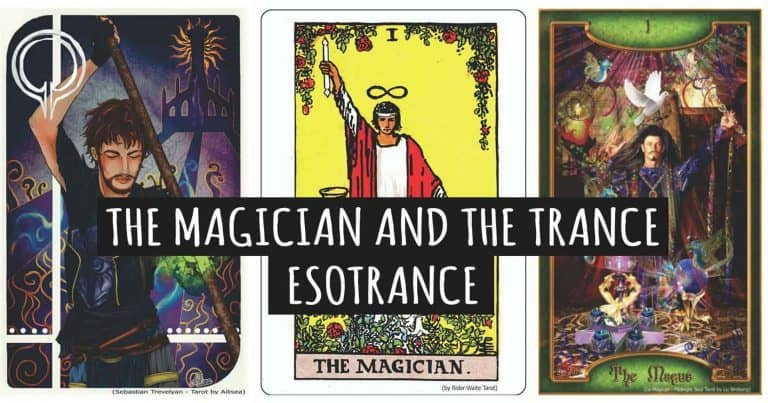 The Magician and the Trance – Esotrance