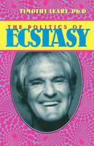 The Politics of Ecstasy (Leary, Timothy)
