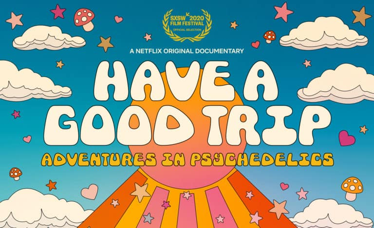 "Netflix Is Announcing A New Documentary: ""Have A Good Trip: Adventures in Psychedelics"""